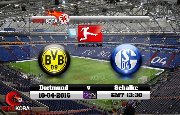 مشاهدة مباراة شالكه وبروسيا دورتموند اليوم 10-4-2016 في الدوري الألماني