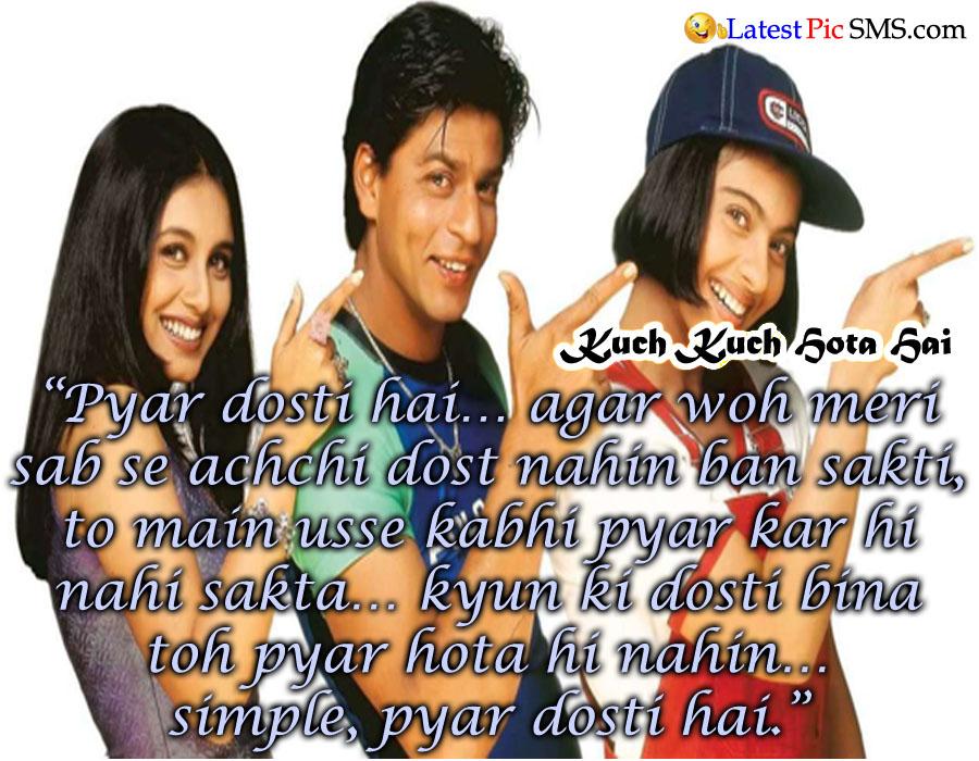 Kuch Kuch Hota Hai shahrukh khan romance dosti dialogue - Bollywood Love Dialogues in Hindi for Whatsapp and Facebook