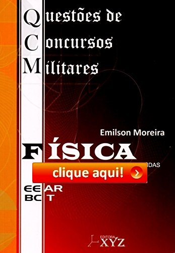 https://www.amazon.com.br/Questões-Concursos-Militares-EEAR-Física/dp/8564931133?ie=UTF8&creativeASIN=8564931133&linkCode=w00&linkId=CY5BCGQ7H4H6HDGP&ref_=as_sl_pc_tf_til&tag=cludooni-20