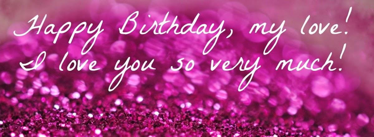 HD BIRTHDAY WALLPAPER : Happy Birthday My Love