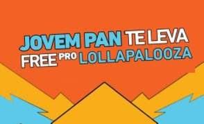 Promoção Rádio Jovem Pan 2018 Ingresso Lollapalooza Festival