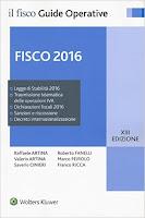 Fisco 2016. Imposte e adempimenti