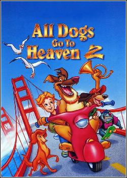 Todos os Cães Merecem o Céu 2 Dublado