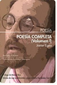 Javier Egea, dos nuevos poemas ante su obra completa, Ancile