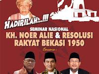 Seminar Resolusi Rakyat Bekasi 1950 Digelar 27 Nopember 2017