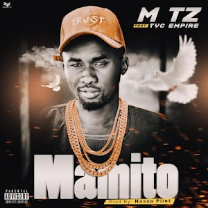 Download Audio | MTZ Ft. Tyc Empire - Mamito