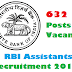 RBI Assistants Recruitment (632 Vacancy) Notification 18.10. 2017