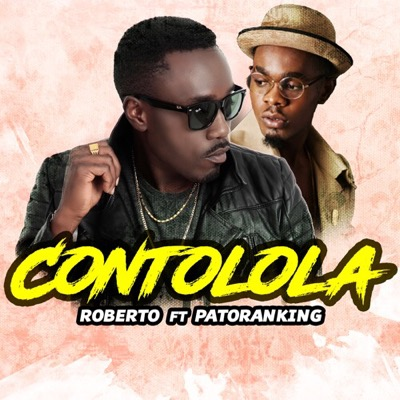 roberto-ft-patoranking-contolola-mp3