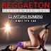 REGGAETON SEPTIEMBRE 2017-DJ ARTURO ROMERO
