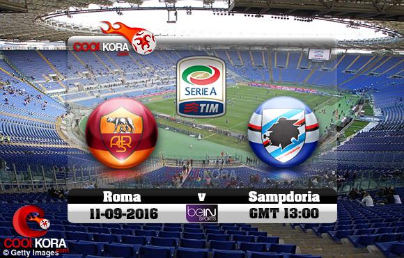 مشاهدة مباراة روما وسامبدوريا اليوم 11-9-2016 في الدوري الإيطالي
