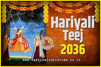 2036 Hariyali Teej Festival Date and Time, 2036 Hariyali Teej Calendar