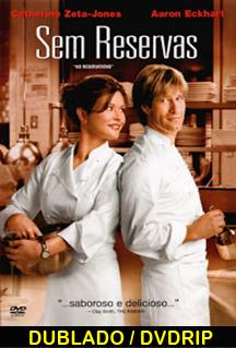 Assistir Sem Reservas Dublado (2007)