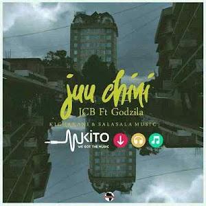 Download Mp3 | JCB ft God Zilla (King Zilla) - Juu Chini