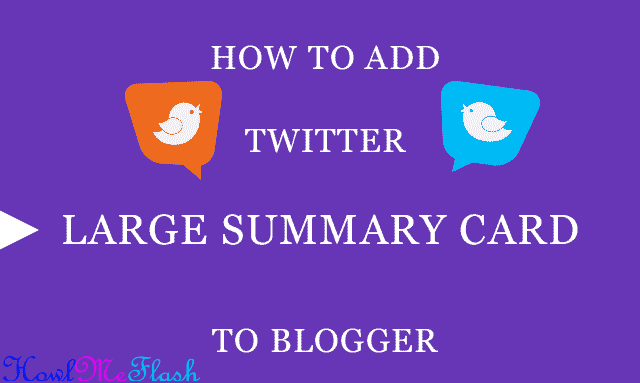 How to Add Twitter Large Summary Card to Blogger