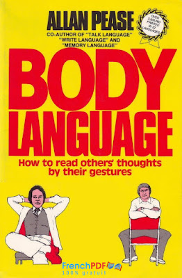 Body Language: How to Read Other' Thoughts by their Gestures pdf Gratuit
