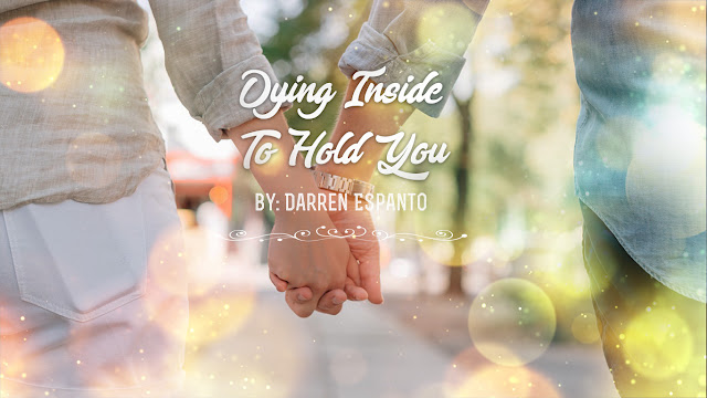 Dying Inside To Hold You - Darren Espanto
