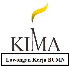 Karir PT.KIMA (Persero) - Pendaftaran Hingga 17 Maret 2017