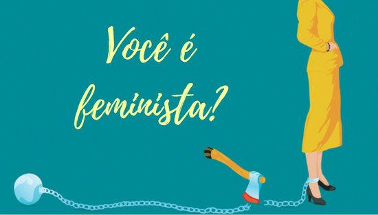 TAG: Você é feminista?