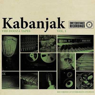 Kabanjak – The Dooza Tapes, Vol. 1 Switchstance Recordings 2016