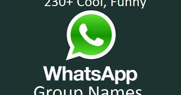 230 cool funny whatsapp group names