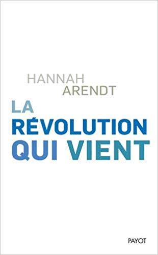 hannah arendt on revolution