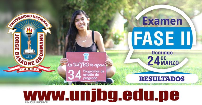 Resultados Admisión UNJBG 2019 - Fase II (24 Marzo) Lista de Ingresantes - Examen de Admisión - Universidad Nacional Jorge Basadre Grohmann - www.unjbg.edu.pe