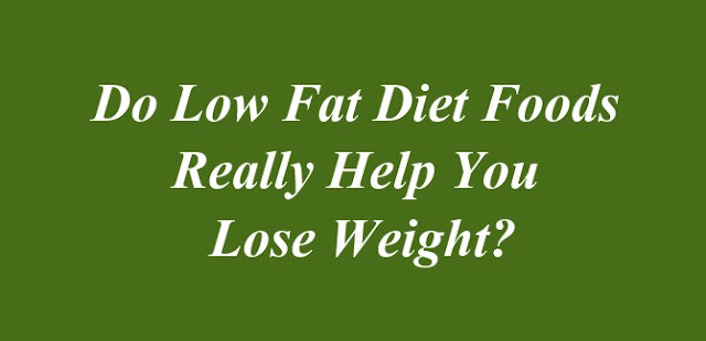 Do Low Fat Diet Foods