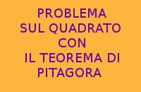 PROBLEMA FACILE SUL QUADRATO CON IL TEOREMA DI PITAGORA