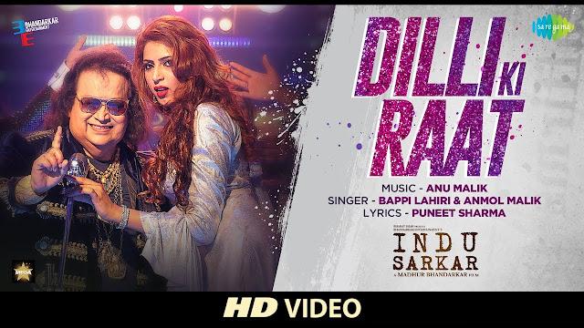 Dilli Ki Raat Song Lyrics | Indu Sarkar