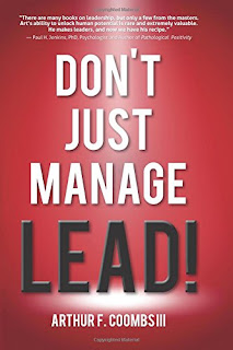 Don't Just Manage - LEAD! - a Business, Non-fiction, Personal Development book by Arthur F. Coombs III