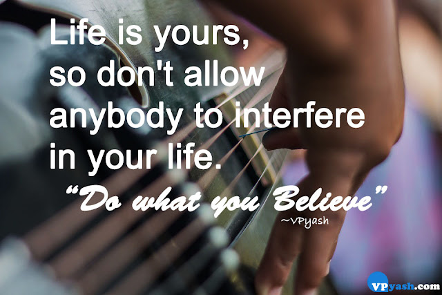 Don't allow anybody to interfere in your Life Inspiring motivational