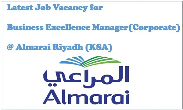 Job Vacancy for Almarai Milk Company In Saudi Arabia 2017-18