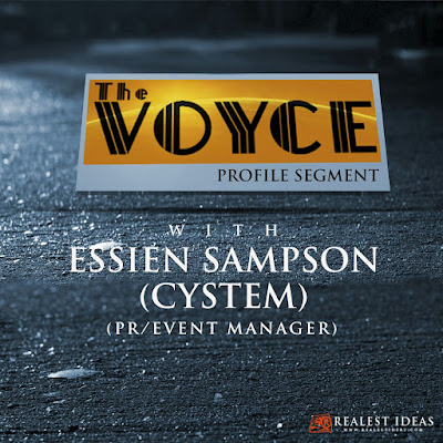 The Voyce Profile Segment With Essien Sampson (CYSTEM)