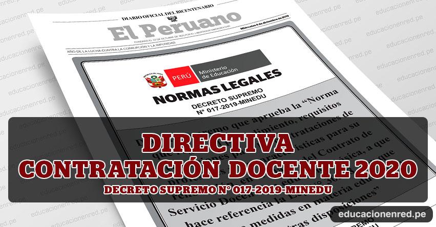 YA ES OFICIAL: Directiva para Contrato Docente 2020 (CRONOGRAMA) Decreto Supremo N° 017-2019-MINEDU - www.minedu.gob.pe
