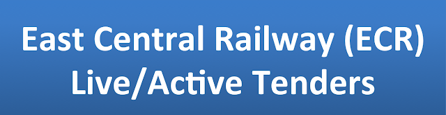 East Central Railway (ECR)  Live/Active Tenders�