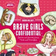 "Book Review: ""Brave Girls Confidential"""