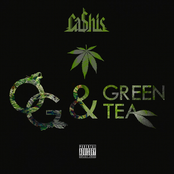 Ca$his - Og & Green Tea (Deluxe Smokers Edition) Cover