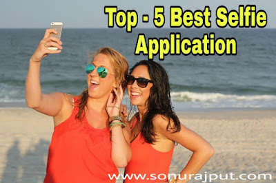 India ki Top 5 Best Selfie Application
