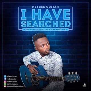 Heybee Guitar - I Have Searched