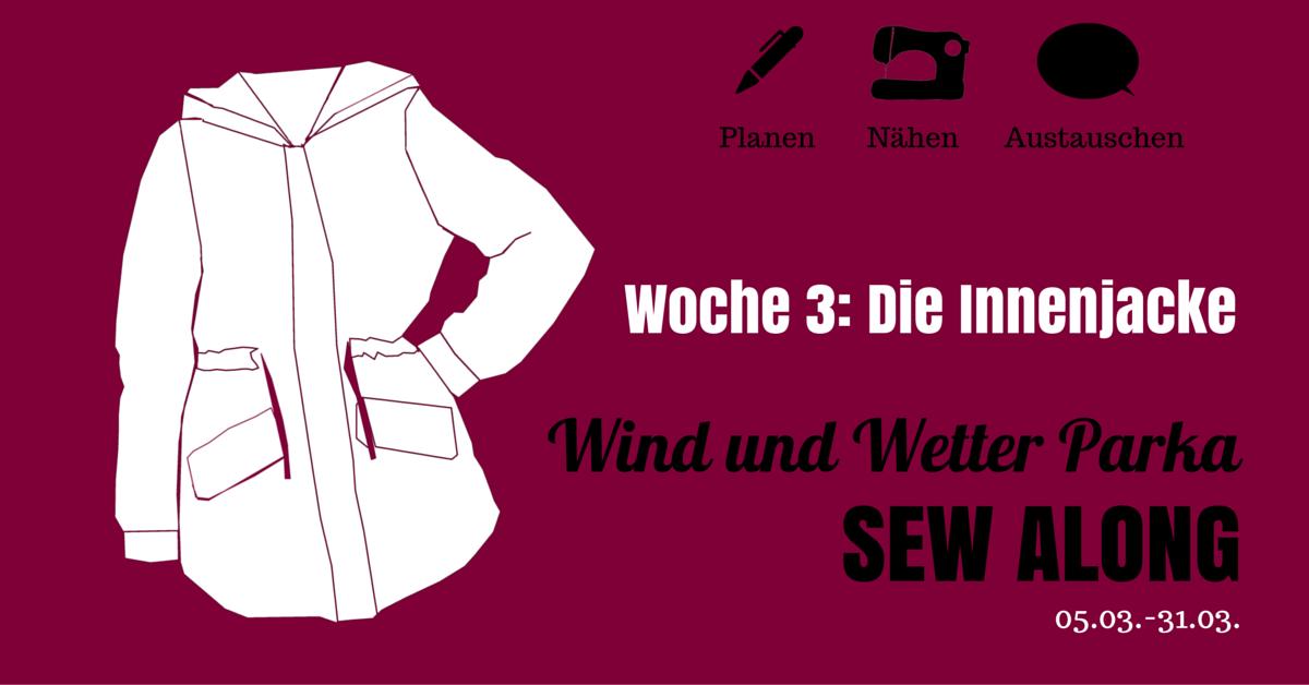 WWP Sew Along • Woche 3 • Die Innenjacke • Seemannsgarn - handmade