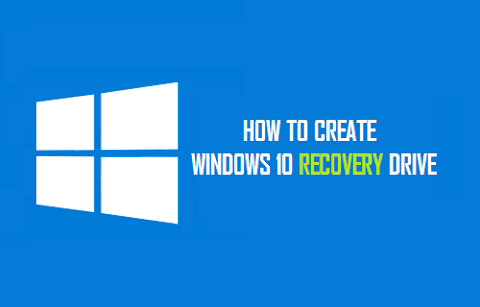 How to create Windows 10 recovery drive ?
