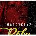 NEW MUSIC: Marcykeyz – Baby