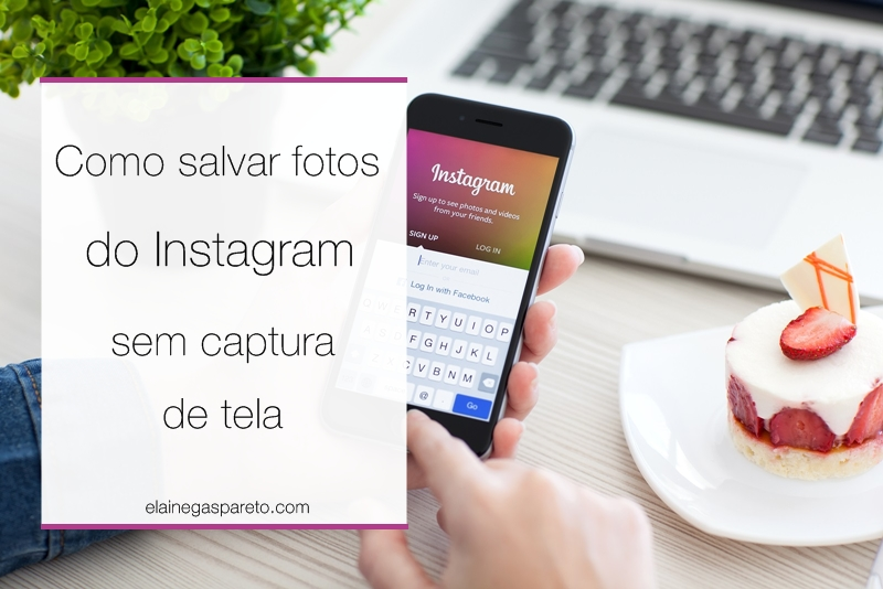 Como salvar fotos do Instagram sem captura de tela