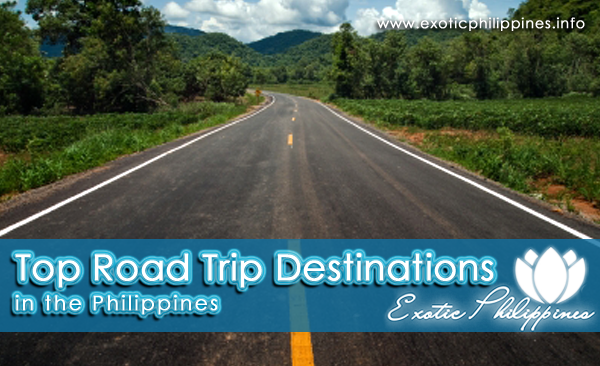 Top Road Trip Destinations in the Philippines