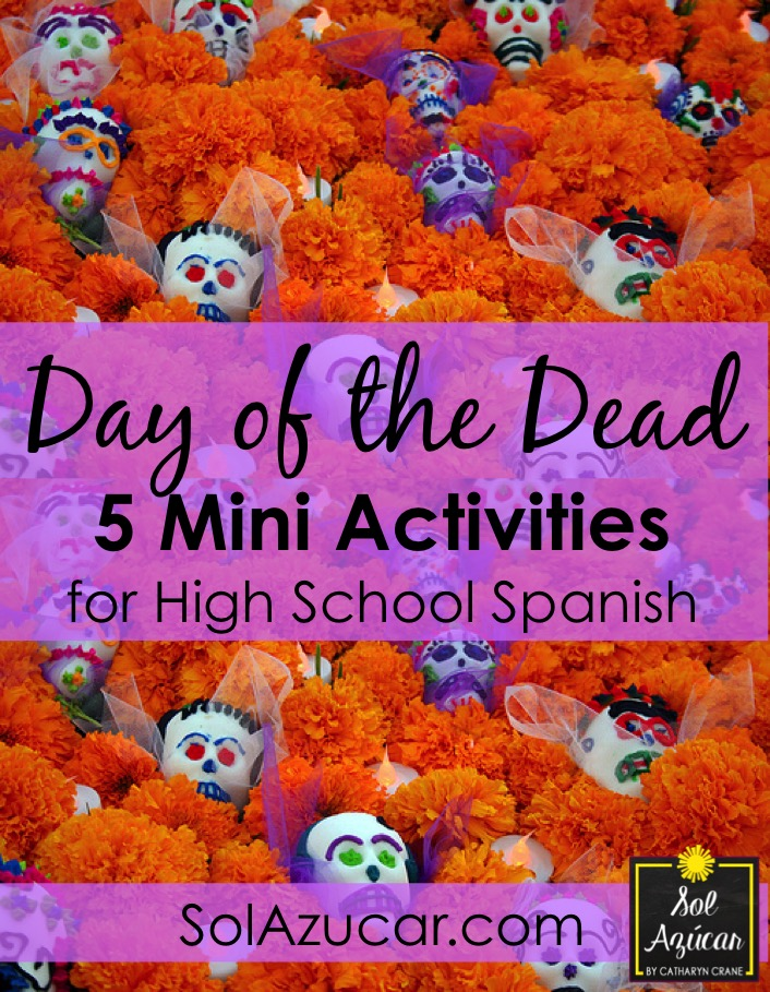 day of the dead 5 mini activities for high school spanish sol az car by catharyn crane. Black Bedroom Furniture Sets. Home Design Ideas
