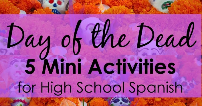 Day of the Dead 5 Mini Activities for High School Spanish | Sol