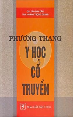 Phương thang Y học cổ truyền - Tào Duy Cần, Hoàng Trọng Quang