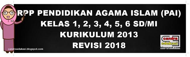 di blog edukasi yang sangat super sederhana ini RPP PAI SD Kelas 1, 2, 3, 4, 5, 6 K13 Revisi 2018
