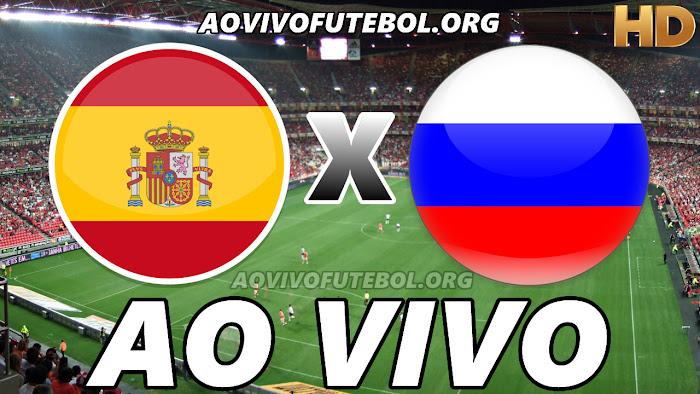 Assistir Espanha x Rússia Ao Vivo HD