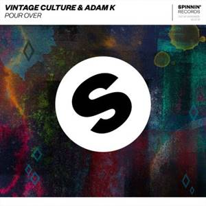 Baixar no Celular Vintage Culture e Adam K - Pour Over Mp3